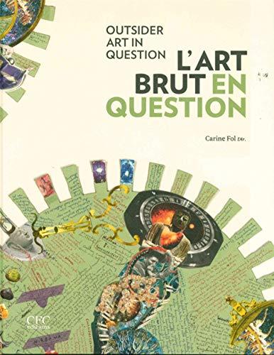 9782875720122: L'art brut en question : Outsider art in question