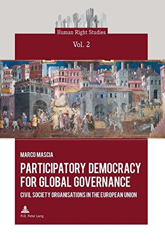 9782875740083: Participatory Democracy for Global Governance: Civil Society Organisations in the European Union (Human Right Studies)