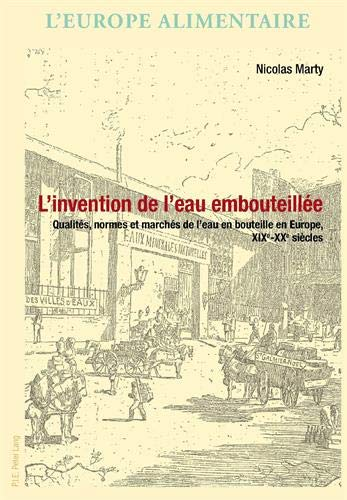 9782875740908: L'Invention de l'Eau Embouteillee (L'Europe Alimentaire/European Food Issues/Europa Alimentaria/L'Europa Alimentare)