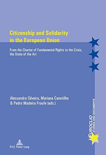 9782875741097: Citizenship and Solidarity in the European Union: From the Charter of Fundamental Rights to the Crisis, the State of the Art (Euroclio)