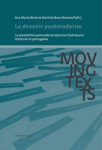 9782875741240: Le devenir postmoderne : La sensibilité postmoderne dans les littératures italienne et portugaise