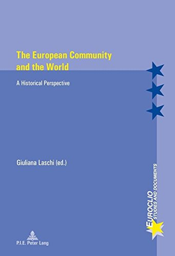 9782875741356: The European Community and the World: A Historical Perspective (Euroclio)