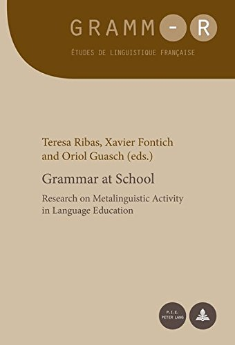 9782875742018: Grammar at School: Research on Metalinguistic Activity in Language Education