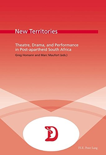 9782875742537: New Territories: Theatre, Drama, and Performance in Post-apartheid South Africa (Dramaturgies)