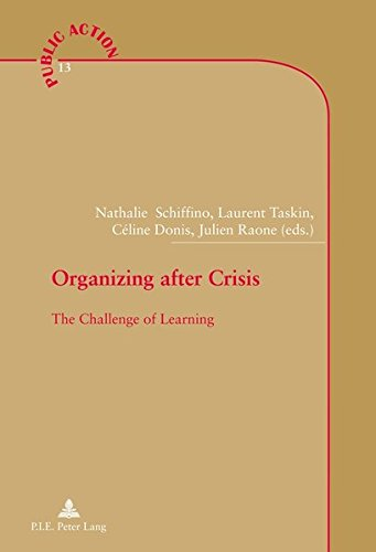 9782875742605: Organizing After Crisis: The Challenge of Learning