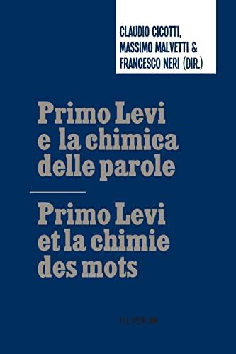 9782875742964: Primo Levi e la chimica delle parole / Primo Levi et la chimie des mots (French and Italian Edition)