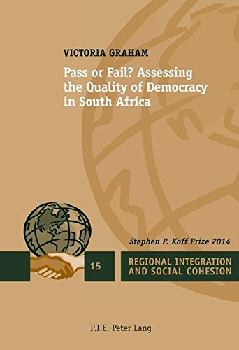9782875743077: Pass or Fail?: Assessing the Quality of Democracy in South Africa (Regional Integration and Social Cohesion)