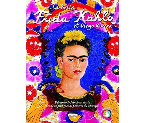 9782875750044: La Belle Frida Kahlo et Diego Riviera