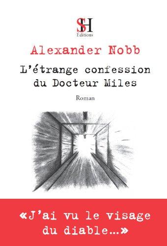 9782875830005: L'étrange confession du docteur Miles