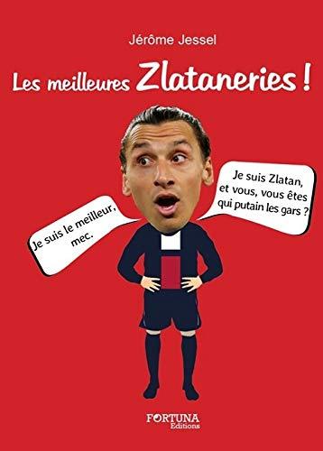 9782875910165: Les meilleures Zlataneries !