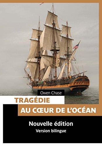 TRAGEDIE AU COEUR DE L OCEAN - BILINGUE: CHASE OWEN