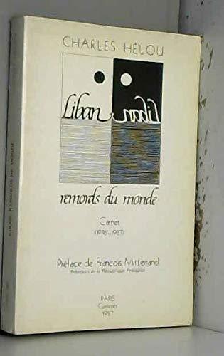 9782876010123: Liban, remords du monde: Carnet, 1976-1987 (French Edition)