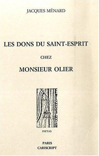 9782876010833: Les dons du Saint-Esprit chez Monsieur Olier
