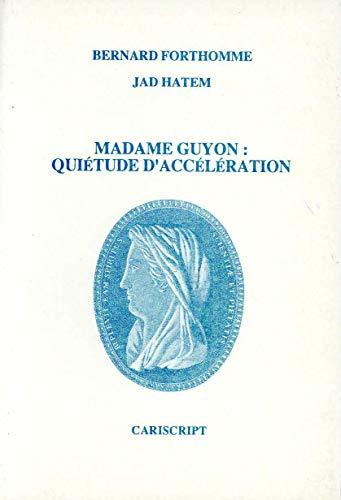 9782876012561: Madame Guyon : Qui�tude d'acc�l�ration