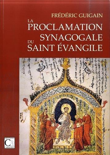 9782876013643: La proclamation synagogale du saint Evangile