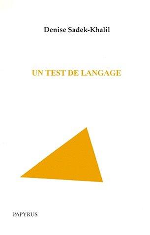 9782876030206: Un test de langage