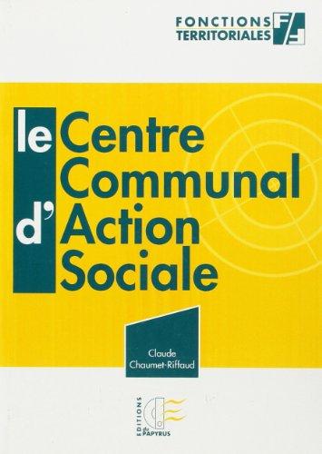 9782876031234: LE CENTRE COMMUNAL D'ACTION SOCIALE