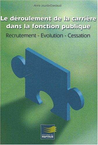 Le deroulement de la carriere dans la fonction publique (French Edition): Anne Jourda-Dardaud