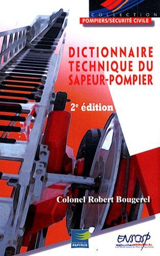 9782876032309: Dictionnaire technique du sapeur-pompier