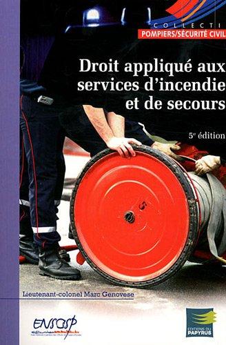9782876032316: Droit appliqu� aux services d'incendie et de secours
