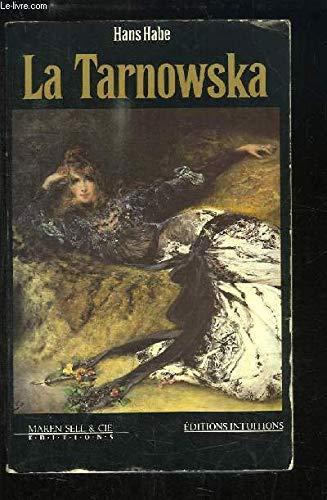 La Tarnowska: Habe, H
