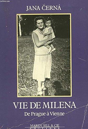 9782876040144: Vie de Milena : De Prague à Vienne