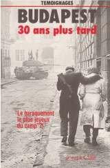 Budapest 30 Ans Plus Tard: Entretiens Avec: Paetzke, Hans Henning.