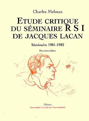 9782876120891: Etude critique du séminaire RSI de Jacques Lacan : Séminaire 1981-1982