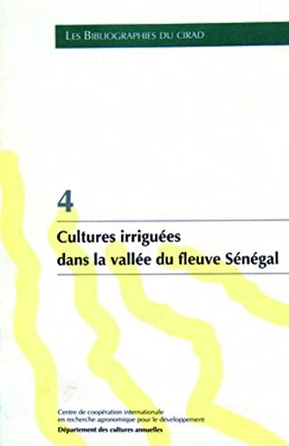 Cultures irriguees dans la vallee du fleuve Sénégal (French Edition): ...