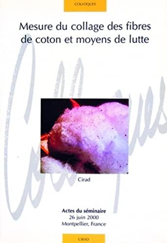 Mesure du collage des fibres de coton et moyens de lutte (French Edition): Gourlot /Frydrych