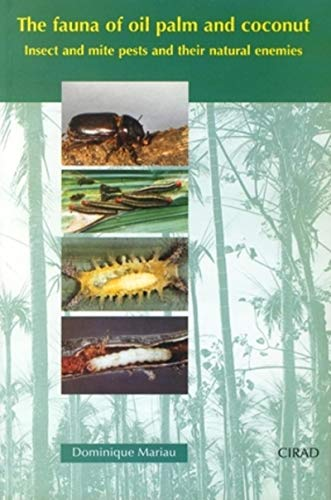 9782876144781: The Fauna of Oil Palm and Coconut. Insect and Mite Pests Andtheir Natural Enemies (French Edition)