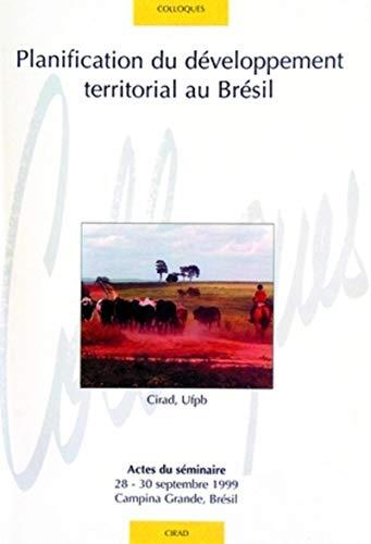 9782876144910: Planification du developpement territorial du Bresil (French Edition)