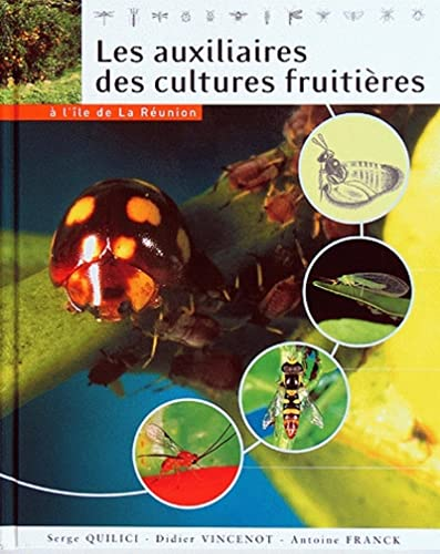 9782876145320: Les Auxiliaires des Cultures Fruitieres a l'Ile de la Reunion