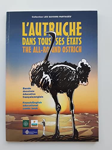 9782876145696: L'autruche dans tous ses �tats : Bande dessin�e �ducative, fran�ais-anglais (Les savoirs partag�s)