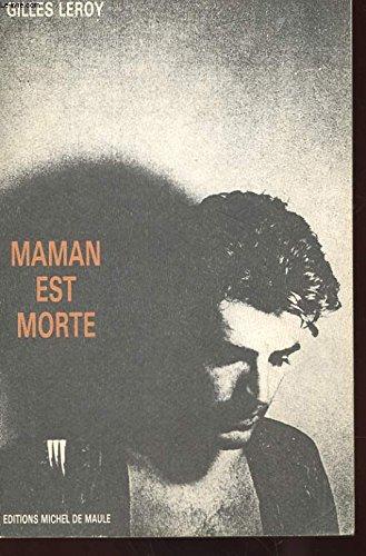 9782876230453: Maman est morte (French Edition)
