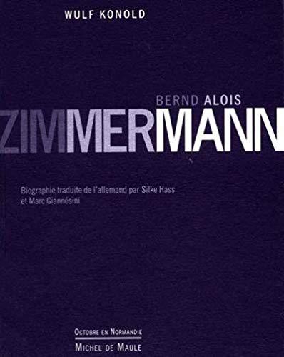 9782876230828: Bernd Alois Zimmermann
