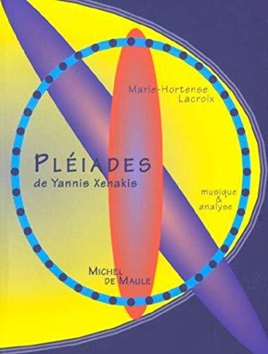 Pléiades de Iannis Xenakis (La trace des: Marie-Hortense Lacroix