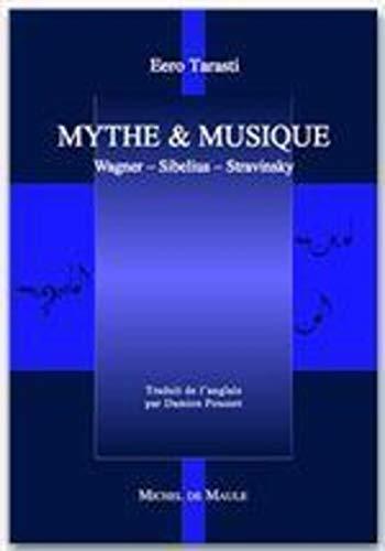 Mythe et musique (French Edition): Eero Tarasti