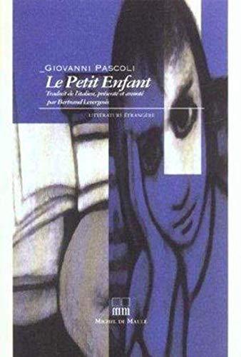 Le Petit Enfant: Giovanni Pascoli