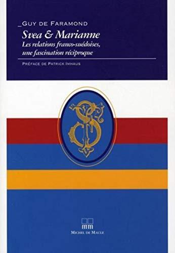 Svea & Marianne (French Edition): Guy de Faramond