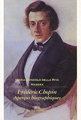 Frédéric Chopin, aperçus biographiques: Maria Gondolo Della