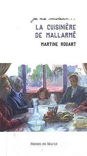 La cuisinière de Mallarmé: Martine Rouart