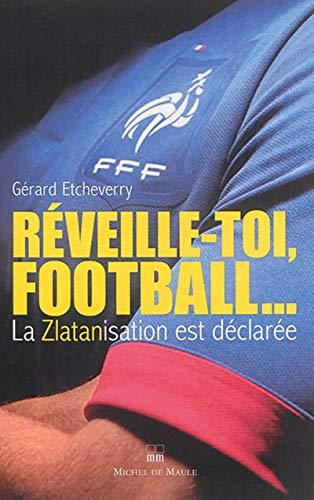9782876235588: Réveille-toi football