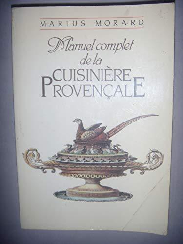 9782876280410: MANUEL COMPLET DE LA CUISINIERE PROVENCALE.