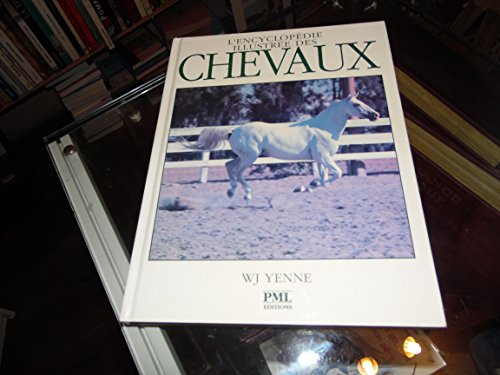 L'ENCYCLOPEDIE ILLUSTREE DES CHEVAUX: YENNE