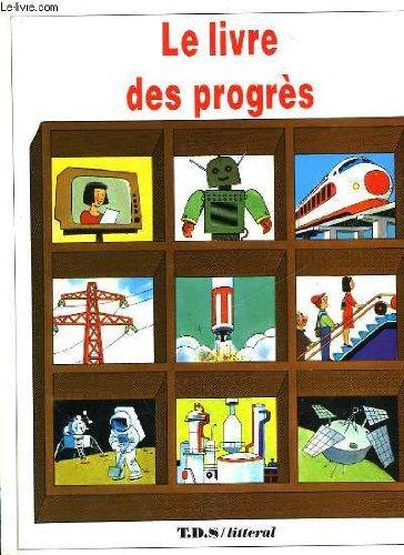 9782876289949: Le livre des progres