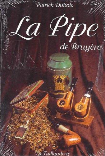 9782876291423: La pipe de Bruy�re