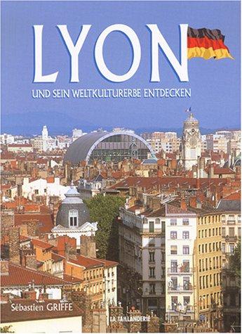 9782876292697: Lyon Entdecken : Und sein Weltkulturerbe, Edition en Allemand (Pluriels)