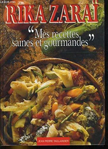 Mes recettes saines et gourmandes': Rika Zaraï Jean