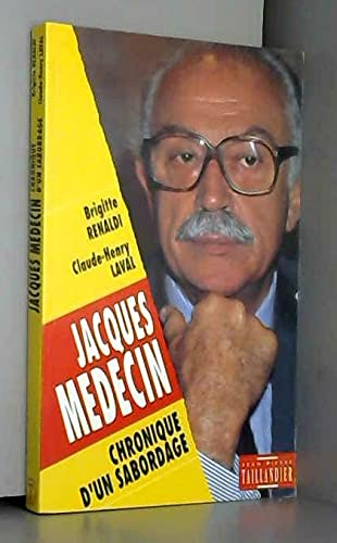 9782876360938: Jacques Medecin, chronique d'un sabordage (French Edition)